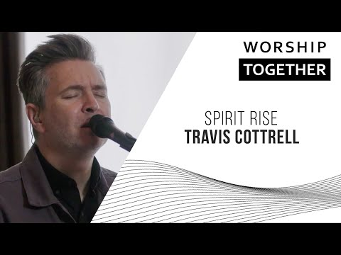 Spirit Rise // Travis Cottrell // New Song Cafe