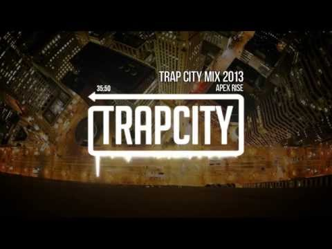 Trap City Mix 2013 - 2014 [Apex Rise Trap Mix] - UC65afEgL62PGFWXY7n6CUbA