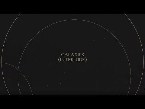 Galaxies (Interlude)  Without Words : Genesis