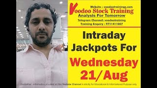 Intraday Jackpot's for 21 Aug 2019 | Free Intraday Tips | Intraday Trading Strategies For Beginners