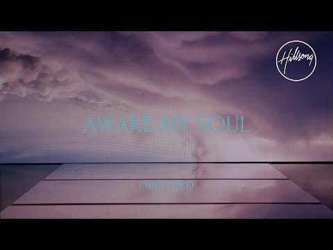 Awake My Soul (Official Lyric Video) - Hillsong Worship