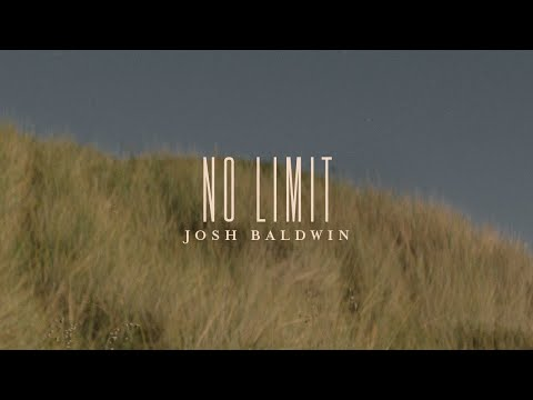 No Limit - Josh Baldwin  Evidence