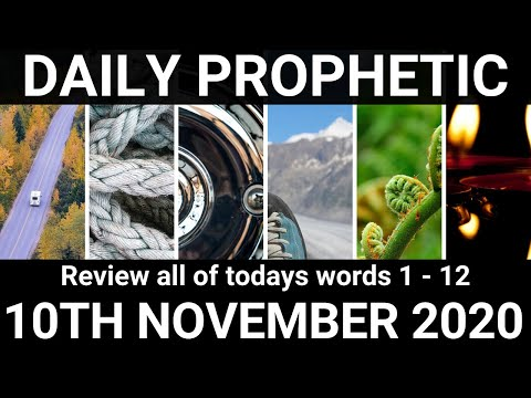 Daily Prophetic 10 November 2020  All Word for Today Subscribe for Daily Prophetic Words