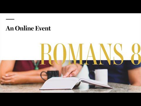 Romans 8: An Online Event