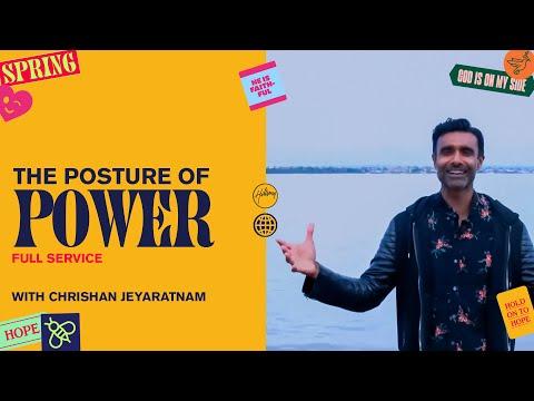 The Posture of Power  Chrishan Jeyaratnam  Hillsong Church Online