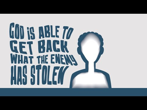 God Can Get Back What the Enemy has Stolen