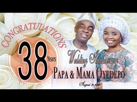 Papa & Mama Oyedepo 38th Wedding Anniversary  August 21,2020
