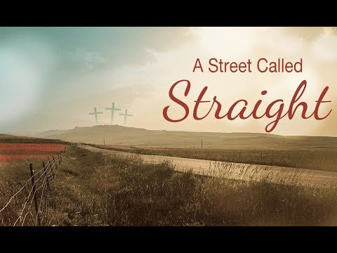 The Grace Workshop - A Street Called Straight - Message Only
