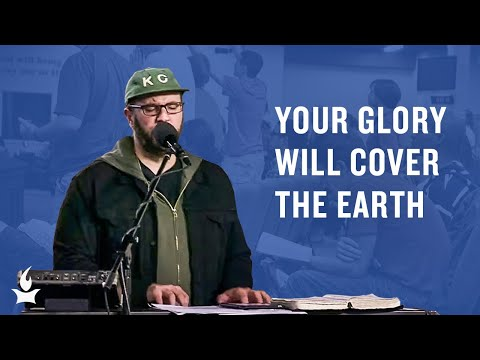 Glory Will Cover the Earth -- The Prayer Room Live Moment