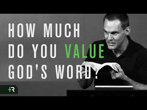 How Much Do You Value God's Word?