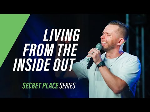 LIVING FROM THE INSIDE OUT  Pastor Vlad