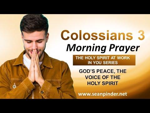 Gods PEACE, the VOICE the HOLY SPIRIT - Morning Prayer