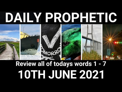 Daily Prophetic 10 June 2021 All Words