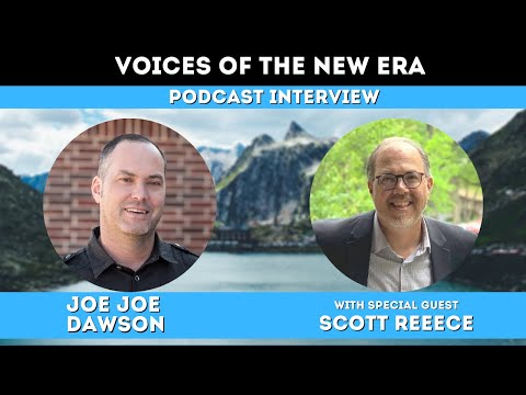 Voices of the New Era with Scott Reece