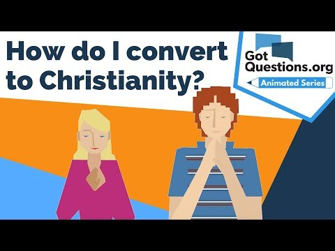 How do I convert to Christianity?