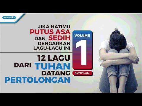 Various Artist - 12 Lagu Dari Tuhan Datang Pertolongan Vol.1