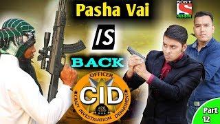 দেশী CID বাংলা PART 12 | Pasha Vai Is Back | Comedy Video Online | Bangla Funny Video 2019