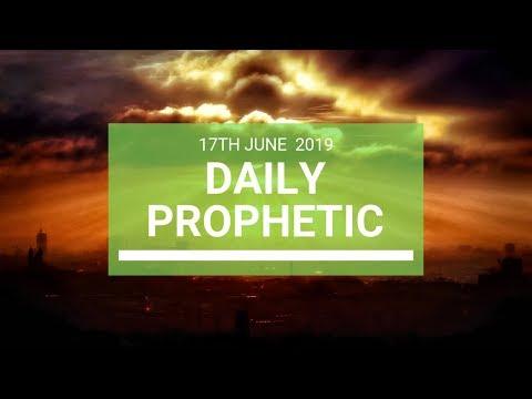 Daily Prophetic 17 June 2019 Word 4