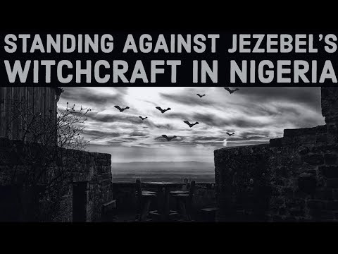 Taking a Stand Against Jezebel's Witchcraft in Nigeria  SURGE VLOG 24