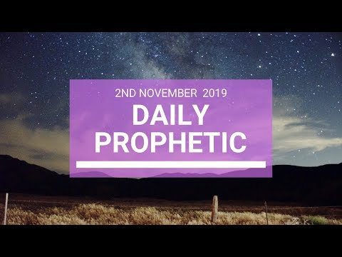 Daily Prophetic 2nd November 2019 Word 4