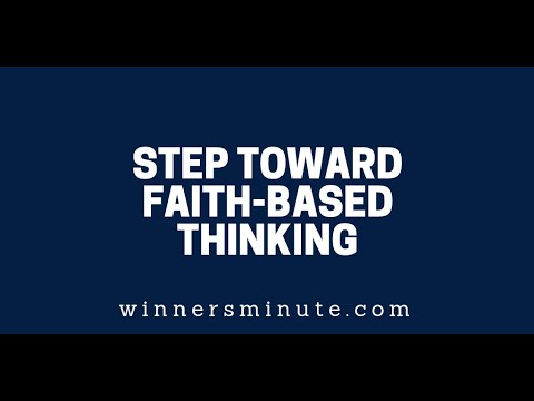 Step Toward Faith-Based Thinking  The Winner's Minute With Mac Hammond