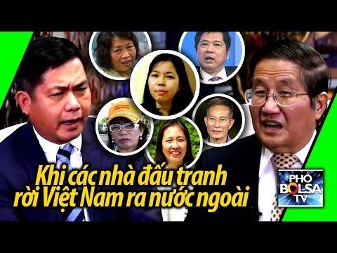 HOÀNG DUY HÙNG: Khi các nhà đấu tranh rời Việt Nam ra nước ngoài