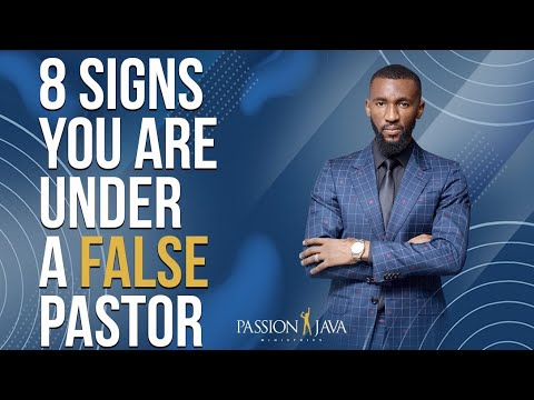 8 Signs You Are Under A False Pastor  Prophet Passion Java