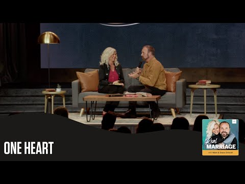 One Heart  The Real Marriage Podcast  Mark and Grace Driscoll