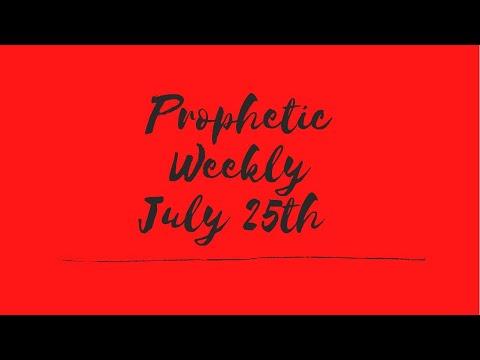 Prophetic Weekly July 25, 2021