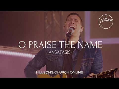 O Praise The Name (Anastasis) [Church Online] - Hillsong Worship