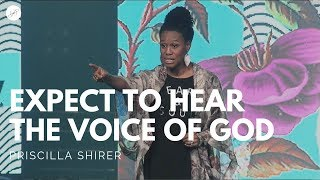 Going Beyond Ministries with Priscilla Shirer - Expect to Hear the Voice of God