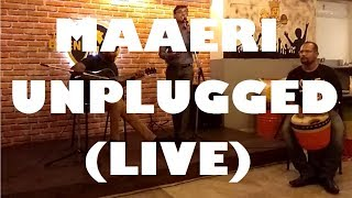 Maaeri - Unplugged...