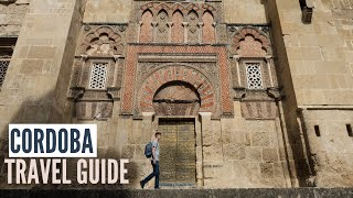 Cordoba Spain Travel Guide   Things to Do In Cordoba, Food and Travel Tips