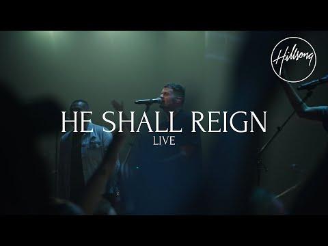 He Shall Reign (Live) - Hillsong Worship