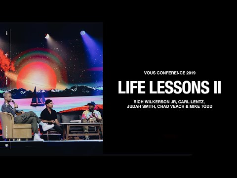 Rich Wilkerson Jr, Carl Lentz, Judah Smith, Chad Veach & Mike Todd  Life Lessons (Part Two)