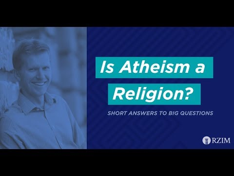 10. Is Atheism a Religion?
