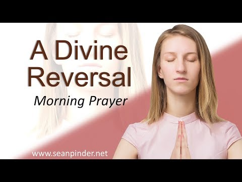 ESTHER 9 - A DIVINE REVERSAL - MORNING PRAYER (video)