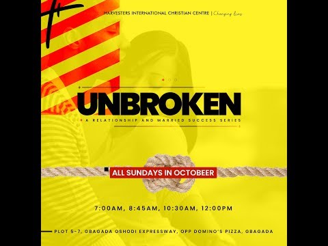 UNBROKEN: Becoming Attractive  Pst Bolaji Idowu  Sun 13th Oct, 2019  4th Service
