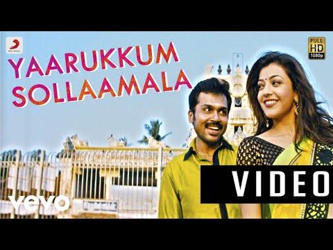 All in All Azhagu Raja - Yaarukkum Sollaama Video   Karthi, Kajal Agarwal - UCTNtRdBAiZtHP9w7JinzfUg