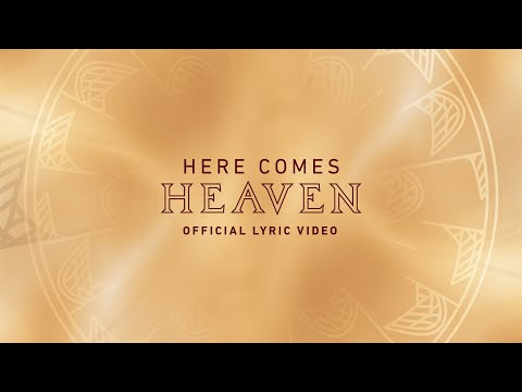 Here Comes Heaven  Official Lyric Video  Elevation Worship