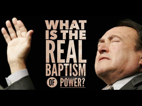What Is The Real Baptism Of Power?