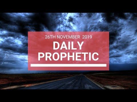 Daily Prophetic 26 November Word 6