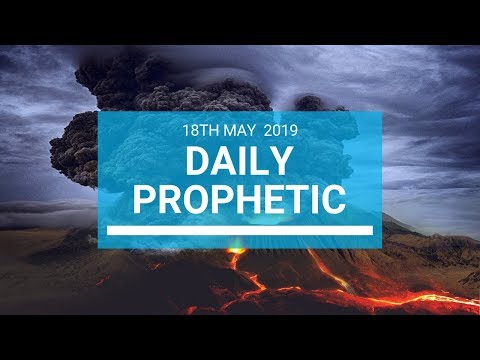 Daily Prophetic 18 May 2019