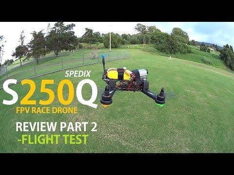 SPEDIX S250Q FPV Race Drone Review - Part 2 - [Flight Test] - UCVQWy-DTLpRqnuA17WZkjRQ