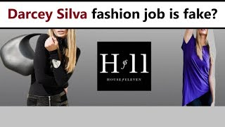 What does Darcey Silva do for work? House of Eleven brand is fake?