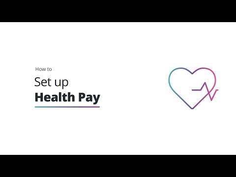 How to set up Health Pay