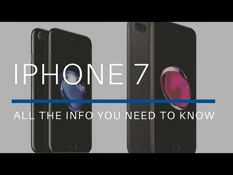 The iPhone 7:  All The Info You Need To Know