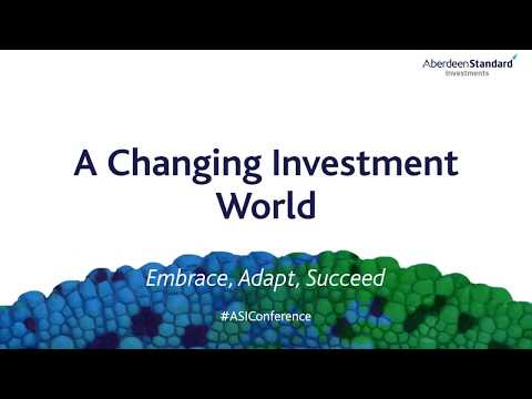 ASI Conference: A Changing Investment World: Embrace, Adapt, Succeed