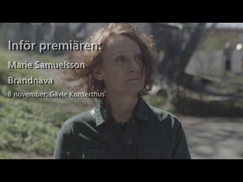 Inför premiären: Marie Samuelsson – Brandnäva