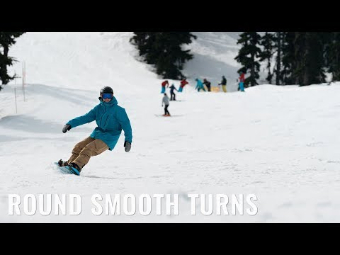 Smooth Round Turns On A Snowboard
